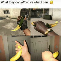 Meme, Memes, and Squad: What they can afford vs what i can.. Can't see the difference. @taymomemes Follow my second page @overwatchdreams (who's my notification squad?) 😡***Go report @csgo.dreams they impersonate me***😡 -------------------- 💓Reached 10k in 6 months and 1 day of having the account. 19-2-2017💓 💲Trade link in description💲 😥Not playing with fans😥 -------------------- 👏🏽If you really want to trade with me please DM me about it as i don't like random trades👏🏽 -------------------- Subscribe to my YouTube. 🎶Nightcore Blessing 🎶 -------------------- 😈Not wanting partners under 5k. Dont ask. Begging for skins means block. Dont do shoutouts😈 -------------------- 💰Top donators💰 @captainfoxey £700😍😱💞 Thederpcharley £434 😱😘 @Cs.c0m £190 😍😊 Rico420nk £48 ☺😘😍 @dnlgerrard £37😍😘😏 -------------------- 😊Partners😊 @german.lauch_csgo @csgo.Duck 😥Inactive partners will be taken off. Or if you have to many partners😥 ------------------------ ⛔Ignore the hashtags⛔ csgo counterstrike terrorist counterterrorist knifes knife skins memes memelord girlgamer awp giveaways roadto30000 bomb shooter gamer games steam csgomemes zeus csmemes unboxing 360noscope meme csgodreams teamdreams