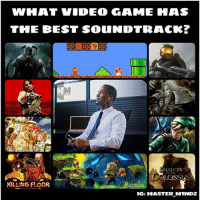 WHAT VIDEO GAME HAS  THE BEST SOUNDTRACK?  KILLING FLOOR  BASTION  IG: MASTER MINDZ [ Either Halo or Skyrim 👌 ] [ FOLLOW FOR MORE 👌 ] [TURN ON POST NOTIFICATIONS 📲] [TAG FRIENDS 👫] [MY HASHTAG - master_m1ndz] [BACK UP ACC. @masterm1nd_z] - - - ⛔⛔🚫🚫❎❎❎❎❎❎❎❎❎🚫🚫⛔⛔ videogames gamer gamergirl gaming xbox needforspeed outlast2 reddead2 pcgaming playstation ps4 music gta5 battlefield1 darksouls codww2 halo cod memes skyrim gta halo steam xboxone pcmasterrace overwatch funny callofduty residentevil ⛔⛔🚫🚫❎❎❎❎❎❎❎❎❎🚫🚫⛔⛔