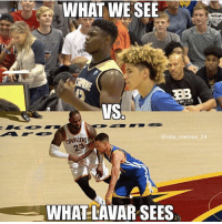 Facts, Memes, and Nba: WHAT WE SEE  VS  nba memes  CAVALIERS  WHAT-LAVAR SEES Facts 😂💯