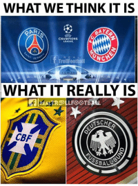 YKWIM 😂😂: WHAT WE THINK IT IS  CHAMPIONS  LEAGUE  T- GER  R E A L  TrolFootiall  WHAT IT REALLY IS  SCHE  CBF YKWIM 😂😂