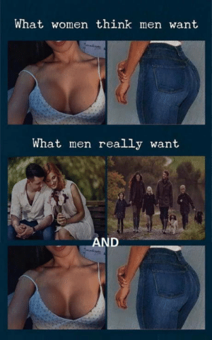 Here this has been corrected.: What women think men want  What men really want  AND Here this has been corrected.