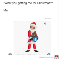 "Tag 2 friends who'd love this! Download Holiday Vibes Emoji Stickers for free. Link in bio! Christmas Meme Comedy InstaComedy: ""What you getting me for Christmas?""  Me:  Holiday Vibes Emoji Tag 2 friends who'd love this! Download Holiday Vibes Emoji Stickers for free. Link in bio! Christmas Meme Comedy InstaComedy"