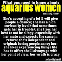 July 3, 2016. The possibility of going out to a totally unusual place where there is probably water. It will be nice and ........FOR FULL HOROSCOPE VISIT: http://horoscope-daily-free.net/aquarius: What you need to know about:  aquarius Women  She's accepting of alot & will give  people a chance; she has a high  curiousity level that sometimes  gets her in trouble); she tries her  best to not be clingy, especially with  her mate and expects the same in  return; she's independent and  original; boring people annoy her;  she likes experiencing things life  has to offer; she'll always go with  her point of view; her wrath is crazy  Zodiaccity.tumblr July 3, 2016. The possibility of going out to a totally unusual place where there is probably water. It will be nice and ........FOR FULL HOROSCOPE VISIT: http://horoscope-daily-free.net/aquarius
