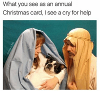 Bae, Memes, and Anxiety: What you see as an annual  Christmas card, I see a cry for help He clearly needs some help 😂 (@anxiety.is.bae)
