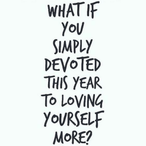 Devoted: WHATI  SIMPLY  DEVOTED  THIS YEAR  To LOVING  YOURSELF  MoRE?