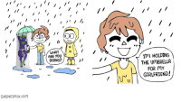 True, Girlfriend, and Com: WHATo  ARE YOU  Im HOLDING  THE UMBRELLA  FOR MY  DOING?  GIRLFRIEND!  SHENCOMIx.com