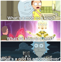 God, Memes, and 🤖: What's a mob to a king?  What's a king to agod  What's a god to a nonbeliever