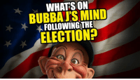 With so much in the news about Hillary and Trump, one can only wonder what Bubba J thinks in the wake of the controversial vote.  Be sure to check out all of our weekly YouTube videos and subscribe to see them first! http://bit.ly/JeffDunham_Playlist: WHATS ON  BUBBA J'S MIND  FOLLOWING THE  ELECTION? With so much in the news about Hillary and Trump, one can only wonder what Bubba J thinks in the wake of the controversial vote.  Be sure to check out all of our weekly YouTube videos and subscribe to see them first! http://bit.ly/JeffDunham_Playlist