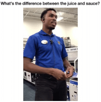 Funny, Juice, and Twitter: What's the difference between the juice and sauce?  BROTHER P Give this man a promotion 💯💯 👉🏽(via:gino_russ-twitter)