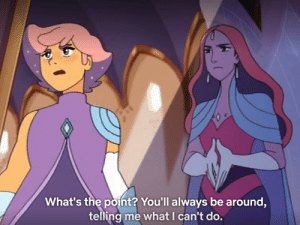Ouch.OUCH THIS HURTS. THANKS SEASON 3: What's the point? You'll always be around,  telling me what I can't do. Ouch.OUCH THIS HURTS. THANKS SEASON 3