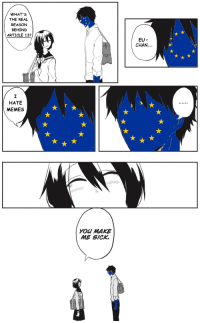 Anime, Memes, and The Real: WHAT'S  THE REAL  REASON  BEHIND  ARTICLE 13?  EU-  CHAN.  HATE  MEMES  YOU MAKE  ME SICK.