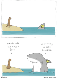 Tumblr, Best, and Happy: what's with  the happy  just trying  to seem  friendlier.  a ce  O liz climo  lizclimo. tumblr.com Try your best via /r/wholesomememes https://ift.tt/2no83c9