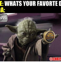 Memes, 🤖, and Starwars: WHATS YOUR FAVORTE D  JUG  toons  (Copenhagen  @CHRIS MAY THE SOUTHERN BLEND BE WITH YOU! 😎 Mudjug dip30 PackDipSpit Dipper StarWars photo by @chrisdips1