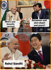 Lol 😂😂😂: What's your  favourite  cartoon?  Confused Aatma  Funniest Fb page in  UNESCO and voted  me and my 10  other fake profiles  Rahul Gandhi  Doraemon and  shin-chan!!  and yours? Lol 😂😂😂