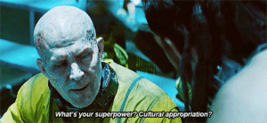 lokirevenger:I snorted out my drink in the cinema because of this scene: What's your superpower? Cultural appropriation? lokirevenger:I snorted out my drink in the cinema because of this scene