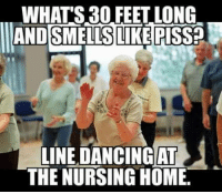 WHAT'S30 FEET LONG  AND SMELLS LIKE RISSED  LINE DANCING AT  THE NURSING HOME.