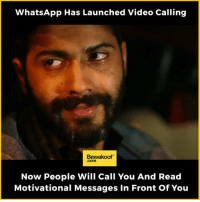 Memes, Whatsapp, and 🤖: WhatsApp Has Launched Video Calling  Bewakoof.  Now People Will Call You And Read  Motivational Messages in Front Of You And meanwhile you're like :P  Revamp your wardrobe with us: bit.ly/BewakoofCollection