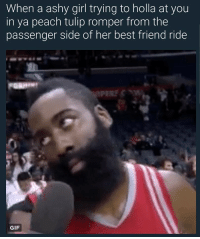 <p>I aint want no scrubs tho (via /r/BlackPeopleTwitter)</p>: When a ashy girl trying to holla at you  in ya peach tulip romper from the  passenger side of her best friend ride  GIF <p>I aint want no scrubs tho (via /r/BlackPeopleTwitter)</p>