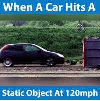 """Cars, Jeremy Clarkson, and Memes: When A Car Hits A  Static object At 120mph """"Speed has never killed anyone. Suddenly becoming stationary, that's what gets you."""" - Jeremy Clarkson"""