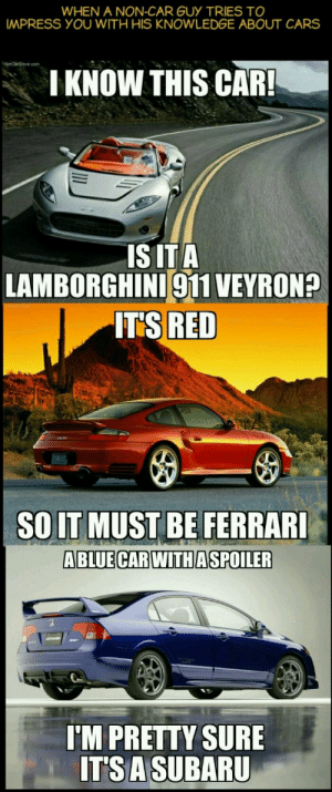 To to about impress what know guys cars Everything You
