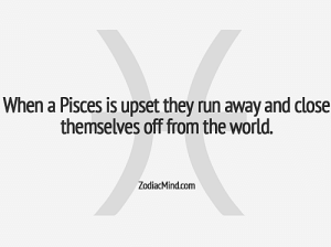 Run, Work, and Free: When a Pisces is upset they run away and close  themselves off from the world.  ZodiacMind.com June 24, You can expect success in work related to  .….....FULL HOROSCOPE: http://horoscope-daily-free.net