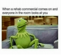"""Memes, Via, and Rehab: When a rehab commercial comes on and  everyone in the room looks at you <p>Rehab commercials via /r/memes <a href=""""https://ift.tt/2IgUWpR"""">https://ift.tt/2IgUWpR</a></p>"""