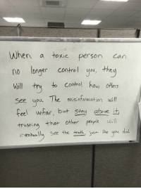 Otters, Control, and Girl Memes: When a toxic person  can  longer control you, the  to control how otters  will try  see you. The misinformation will  feel wear, but stay above  it  trusting that other people will  eventually see the truth  ust  e you did. THIS https://t.co/hguE7As4Fm