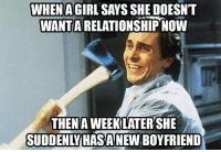 Comment below if you've ever been friend zoned 🙄: WHEN AGIRL SAYS SHE DOESN'T  WANTA RELATIONSHIP NOW  THENAWEEKLATERSHE Comment below if you've ever been friend zoned 🙄