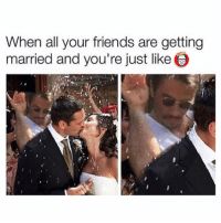 Emoji, Memes, and Emojis: When all your friends are getting  married and you're just like I'm still out here looking for the heart emoji. 🕵🏻 @jetlagjay