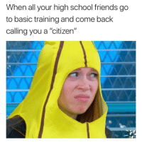 "<p>This shit is true af (via /r/BlackPeopleTwitter)</p>: When all your high school friends go  to basic training and come back  calling you a ""citizen'"" <p>This shit is true af (via /r/BlackPeopleTwitter)</p>"