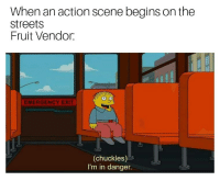 """Memes, Streets, and Emergency: When an action scene begins on the  Streets  Fruit Vendor.  EMERGENCY EXIT  (chuckles)  I'm in danger. <p>Gotta get those watermelons flying. via /r/memes <a href=""""https://ift.tt/2jSqQut"""">https://ift.tt/2jSqQut</a></p>"""