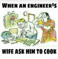 Memes, Engineering, and Wife: WHEN AN ENGINEERIS  WIFE ASK HIM TO COOK When an engineer cooks cooking engineering engineer sundayfunday engineeringrepublic engineering_memes engineeringmemes engineer engineers wife