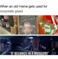 "Meme, Home, and Http: When an old meme gets used for  corporate greed  AGE  HoMe DePo  ters  ""IT BELONGS IN A MUSEUM!""S <p>RIP knuckles via /r/MemeEconomy <a href=""http://ift.tt/2BgYJep"">http://ift.tt/2BgYJep</a></p>"