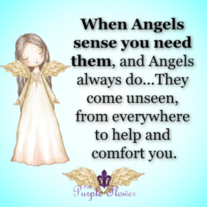 Memes, Angels, and Help: When Angels  sense you need  them, and Angels  always do...They  come unseen,  from everywhere  to help and  comfort you.  THE  Purple Slower <3