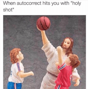 "Jesus absolutely dunking on some little kids. #Memes #Basketball #Jesus #Autocorrect: When autocorrect hits you with ""holy  shot"" Jesus absolutely dunking on some little kids. #Memes #Basketball #Jesus #Autocorrect"