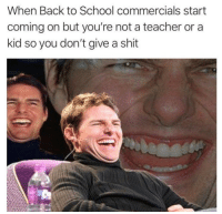 Memes, School, and Shit: When Back to School commercials start  coming on but you're not a teacher or a  kid so you don't give a shit HAHA losers via /r/memes https://ift.tt/2MQAlqE