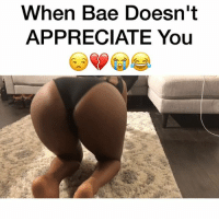 When BAE doesn't appreciate you then tries to get some ass 😒😩😂 w- @therealsuzi Tag A Friend 👇🏻‼️ 〰〰〰〰〰〰〰〰〰〰〰〰〰〰〰〰〰〰 Comedy Funny Ciara RussellWilson Future Bae Goals Relationship Cute Love lovely baby babe omg friend family äss bööty forthepussychallenge cheeks cheeksfordays 2k18 LonzoBall Body BlackGirlMagic youloverichard instagramhub couple couplegoals sunday: When Bae Doesn't  APPRECIATE You When BAE doesn't appreciate you then tries to get some ass 😒😩😂 w- @therealsuzi Tag A Friend 👇🏻‼️ 〰〰〰〰〰〰〰〰〰〰〰〰〰〰〰〰〰〰 Comedy Funny Ciara RussellWilson Future Bae Goals Relationship Cute Love lovely baby babe omg friend family äss bööty forthepussychallenge cheeks cheeksfordays 2k18 LonzoBall Body BlackGirlMagic youloverichard instagramhub couple couplegoals sunday