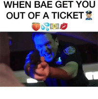 Bae, Booty, and Memes: WHEN BAE GET YOU  OUT OF A TICKET Drop the booty! 😂👮♂️🍑 @jacobbergeractor @robiiiworld @juicyyjuicebox @worldstar WSHH
