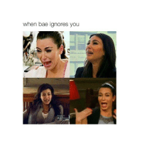 Bae, Crying, and Ignorant: when bae ignores you I MADE THIS AND KIM'S FACE WHEN SHE CRIES IS SO HILARIOUS