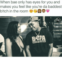 Ctfu, Foh, and Thirsty: When bae only has eyes for you and  makes you feel like you're da baddest  Itch in the room io  @Just2 vicious  BANA 🚫 STOP AND GO FOLLOW OUR 👣🔥 Team Member🔥👣 @just2vicious @just2vicious @just2vicious FOLLOW our biggest supporter @farrahgray_ FOLLOW our Team Page 👉 @quotekillahs 👈 👣👣Follow the Squad @terryderon @tales4dahood @ogboombostic @just2vicious @boutmyblessings just2vicious quotekillahs pettylife thirsty pettyshit hoodshit funnyshit petty imdead bruh savage nolie pettyaf hilarious whodidthis realtalk trueshit facts toofunny nochill ctfu foh welp funnyasfuck niggasbelike bitchesbelike whatthefuck pettypost imweak lmao