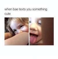Bae, Cute, and Shit: when bae texts you something  cute i feel like shit and I literally have no one to talk to yikes