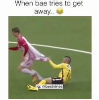 Bae, Dude, and Memes: When bae tries to get  away..  ig: abestvines dude gave no f*cks! 😂 👉🏻(@bestvines bestvines)