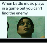 ~Matt from the page I fucking love gaming Stop By:  Pokémon GO: When battle music plays  in a game but you can't  find the enemy. ~Matt from the page I fucking love gaming Stop By:  Pokémon GO