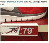 College, Memes, and Forever: When @BernieSanders tells you college will be  free  $799  9404  C.  now Bernie will forever feel the bern. 🐘