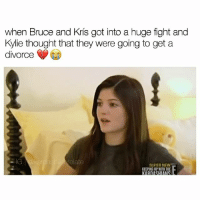 how did they not see Kylie spying on them 😩😭 follow me (@kardashiianrelate) for more ⛅️ - - - - kyliejenner kimkardashian khloekardashian kourtneykardashian kendalljenner kim khloe kourtney kylie kim kendall krisjenner kuwtk likesreturned khlomoney kimk kimye kris instamood instagood followbackalways west disick kardashian jenner kardashians jenners kingkylie northwest saintwest goals - (Copyrights go to E! Entertainment): when Bruce and Kris got into a huge fight and  Kylie thought that they were going to get a  divorce  elate  SUPER NEW how did they not see Kylie spying on them 😩😭 follow me (@kardashiianrelate) for more ⛅️ - - - - kyliejenner kimkardashian khloekardashian kourtneykardashian kendalljenner kim khloe kourtney kylie kim kendall krisjenner kuwtk likesreturned khlomoney kimk kimye kris instamood instagood followbackalways west disick kardashian jenner kardashians jenners kingkylie northwest saintwest goals - (Copyrights go to E! Entertainment)