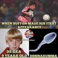 Football, Memes, and Link: WHEN BUFFON MADE/HIS FIRST  APPEARANCE  WETROLL  FOOTBALL  @foot  atoob.stars  DEGEA  9 YEARS OLD DONNARUMMA Buffon 🔥👏🏻 Watch new YT video link in bio