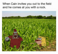 Christian Memes, Toosoon, and Invited: When Cain invites you out to the field  and he comes at you with a rock. #TooSoon