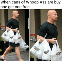 Can't resist a good deal.: When cans of Whoop Ass are buy  one get one free. Can't resist a good deal.