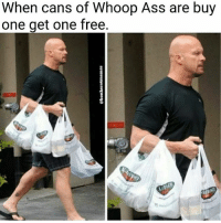 Whooping Ass: When cans of Whoop Ass are buy  one get one free