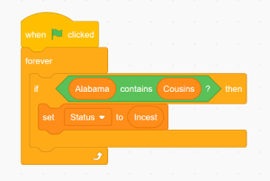 Memes, Forever, and Scratch: when clicked  forever  if  AlabamacontainsCousins?then  set Status to Incest scratch memes are fun